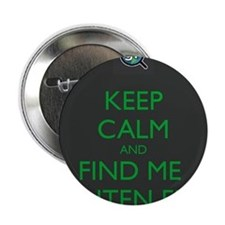 "Keep Calm and Find Me Gluten Free 2.25"" Button"