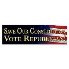 Save Our Constitution Vote Republican! Bumper Sticker