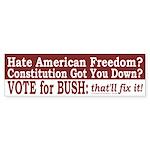 Bush for America Haters Bumper Sticker