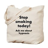 Stop Smoking Today Tote Bag