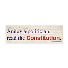 Annoy a Politician Car Magnet 10 x 3