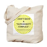 Superiority Tote Bag