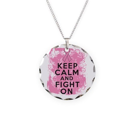Breast Cancer Keep Calm Fight On Necklace Circle C