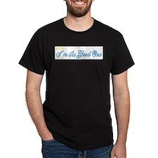 imthegoodone.jpg T-Shirt