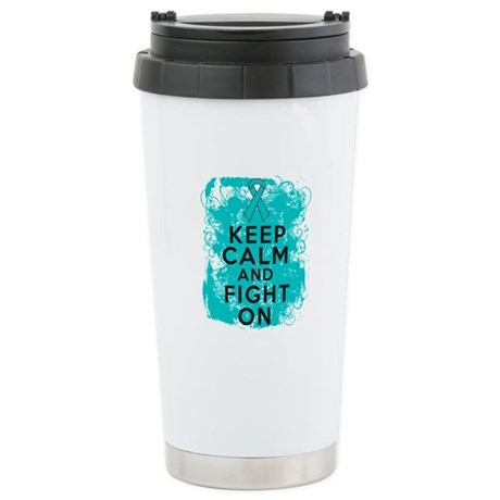 Ovarian Cancer Keep Calm Fight On Ceramic Travel M
