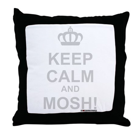 Keep Calm and Mosh Throw Pillow