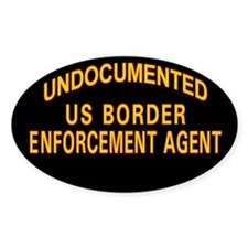 Undocumented US Border Agent Oval Decal
