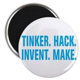 Tinker Hack Invent Make Magnet