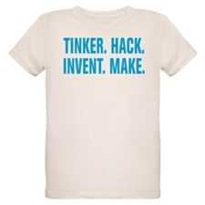 Tinker Hack Invent Make T-Shirt