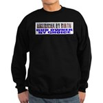 American by Birth Sweatshirt (dark)