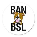 Ban BSL Round Car Magnet