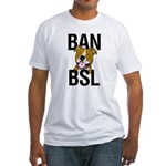 Ban BSL Fitted T-Shirt