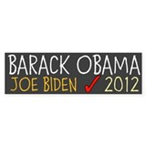BARACK OBAMA JOE BIDEN check 2012 Bumper Sticker