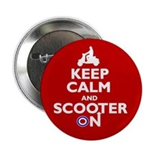 "Keep Calm Scooter On (2) 2.25"" Button"