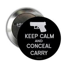 "Keep Calm and Conceal Carry 2.25"" Button (100 pack"