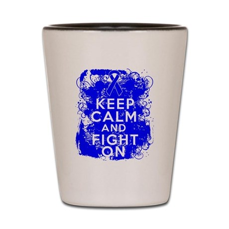 Colon Cancer Keep Calm Fight On Shot Glass