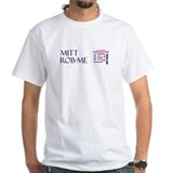Mitt Rob-me Shirt