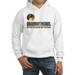 Highway Patrol Kick Ass! Hooded Sweatshirt