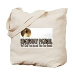 Highway Patrol Kick Ass! Tote Bag