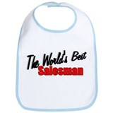"""The World's Best Salesman"" Bib"