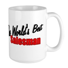 """The World's Best Salesman"" Mug"