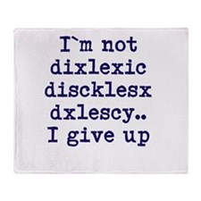 dyslexia joke Throw Blanket