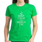 Keep Calm and March On Tee