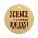 Science at Its Best Ornament (Round)