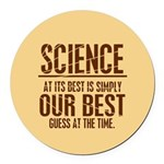 Science at Its Best Round Car Magnet