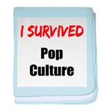 I survived POP CULTURE baby blanket