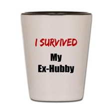 I survived MY EX-HUBBY Shot Glass