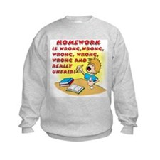 I Hate Homework! (boy) Sweatshirt