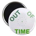 OYOOS Out Of Time design Magnet