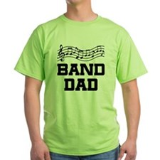 Band Dad Music Staff Green T-Shirt