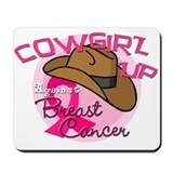 Cowgirl Up Against Breast Cancer Mousepad