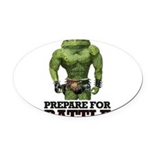 PREPARE FOR BATTLE says TOAD Oval Car Magnet
