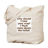Your Crap Tote Bag