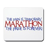 Marathon- The Pride is Forever Mousepad