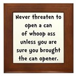 Can Opener Whoop Ass Framed Tile