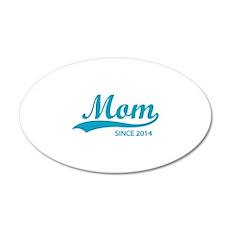 Mom since 2014 22x14 Oval Wall Peel