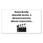 Documentary Injustice Sticker (Rectangle 10 pk)