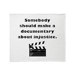 Documentary Injustice Throw Blanket
