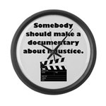 Documentary Injustice Large Wall Clock