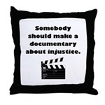 Documentary Injustice Throw Pillow