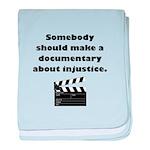Documentary Injustice baby blanket