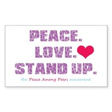 Peace, Love, Stand Up Against Bullies Decal