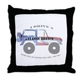 You're not driving a Jeep, are you? Throw Pillow