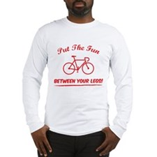 Put the fun between your legs! Long Sleeve T-Shirt