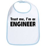 Trust me, I'm an engineer Bib