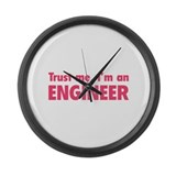 Trust me, I'm an engineer Large Wall Clock
